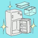 ニオイ対策もバッチリ!冷蔵庫の大掃除のやり方と手順